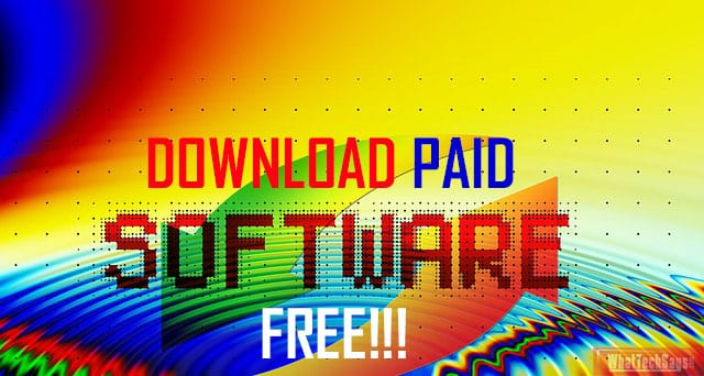 Get Paid Softwares for Free