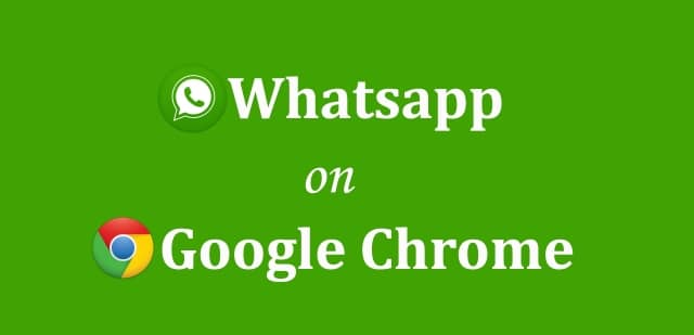 How to Use Whatsapp on Google Chrome