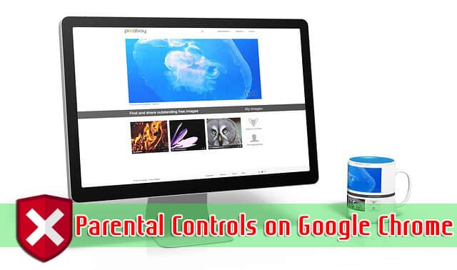 chrome parental controls