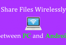 Share Files Wirelessly Between PC and Android Device