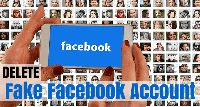 How to Delete Fake Facebook Account