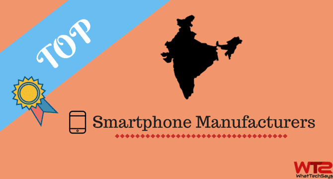Smartphone Manufacturers in India