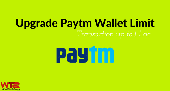How to Upgrade Paytm Wallet Limit