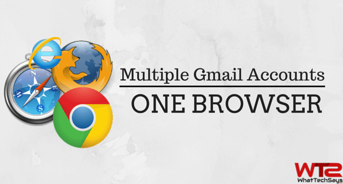 Multiple Gmail Accounts in One Browser