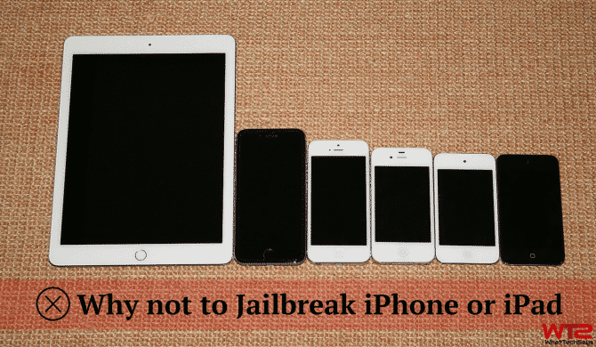 Reasons Why not to Jailbreak iPhone